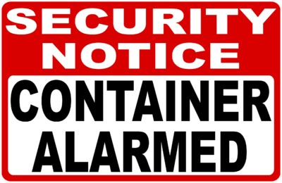 Security Notice Container Alarmed Sign $16.99