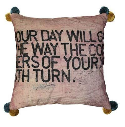 Your Day Will Go Pillow by Sugarboo $165.00