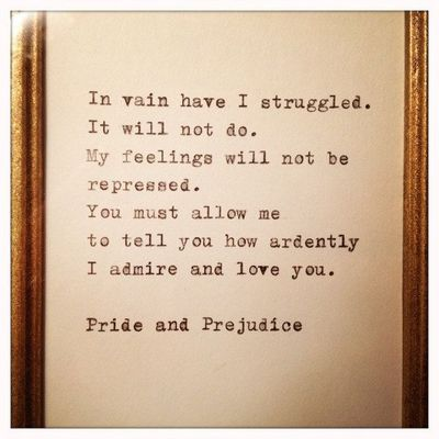 Quotes About Love And Marriage In Pride And Prejudice : Pride and Prejudice Quote / inspiring quotes and sayings - Juxtapost