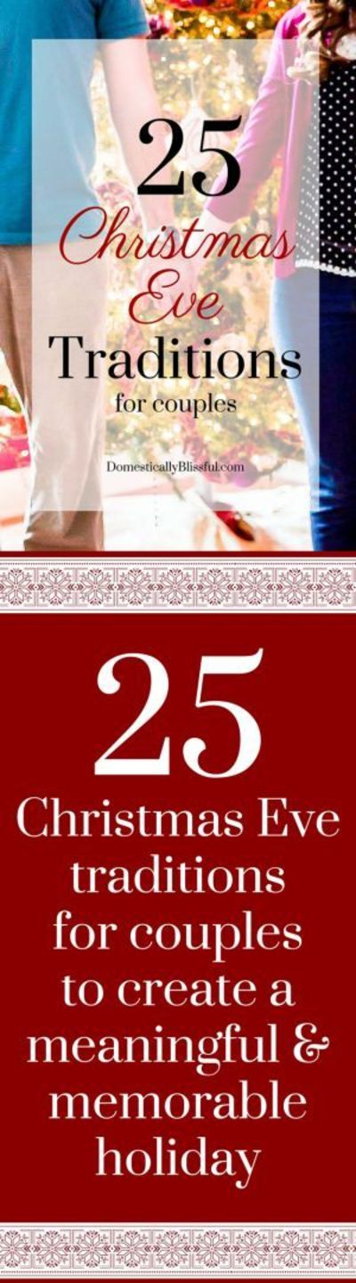 25 Christmas Eve traditions for couples to create a ...