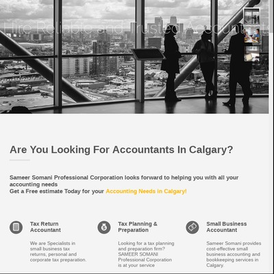 Sameer Somani Professional Corporation accounting firm in Calgary with a full range of accounting services for corporate and individuals! Get a free estimate today!  See more:-https://www.sameersomani.com/