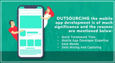 Choosing a mobile app development outsourcing saves your crucial time that can be utilized in other important business activities