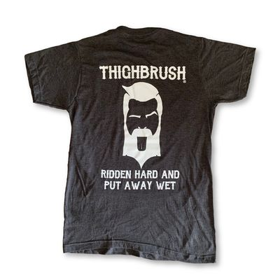 "THIGHBRUSH® BIKERS - ""Ridden Hard And Put Away Wet"" - Men's T-Shirt - Charcoal Grey"