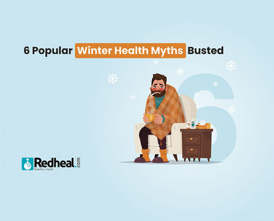 The winter season is the most misunderstood season when it comes to health and rightly so. Check our latest blog article to know the truth about the 6 popular winter health myths. https://www.redheal.com/blog/lifestyle/6-popular-winter-health-myths-buste...