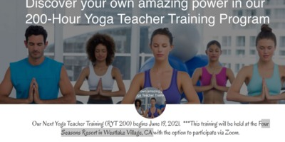 Our Next Yoga Teacher Training (RYT 200) begins June 19, 2021. ***This training will be held at the Four Seasons Resort in Westlake Village, CA with the option to participate via Zoom. Learn more about our Yoga Teacher Training Summer Intensive P...