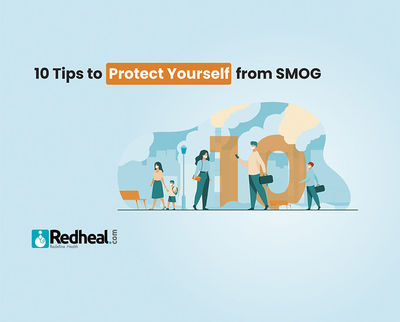 Did you know that Breathing air in smog can be as bad as smoking a pack of cigarettes? Check our latest blog article to know more about it and tips to protect yourself from it. https://www.redheal.com/blog/lifestyle/smog-10-tips-to-protect-yourself-from-...
