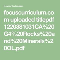 focuscurriculum.com uploaded titlepdf 1220381031CA%20G4%20Rocks%20and%20Minerals%20OL.pdf