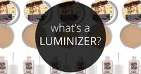 What's a luminizer and how do I use it? #TheHub #InfluensterNation #Luminizer #HowTo
