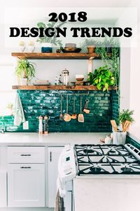 Everyone's looking forward to a new year and to a new chapter in life. As we wait for 2018 to come over, why don't we look into these upcoming home style trends forecast to give you must-haves ideas.