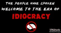 "The era of idiocracy sarcastic quote #funny ""humor #sarcasm #sarcastichumor #PMSLweb"