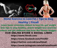 Learn home exercises videos to lose fat, get weight loss tips to stay healthy, watch weight loss exercise videos and get wellness tips from the fitness blogger.