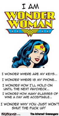 I am Wonder woman humor