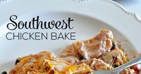 Super Simple Southwest Chicken Bake- make this yummy main dish and enjoy. This is sort of like chicken nachos in a casserole dish. It's a family favorite!