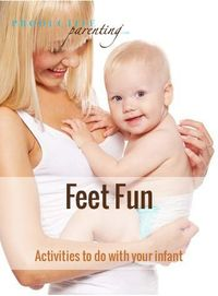Productive Parenting: Preschool Activities - Feet Fun - Early Infant Activities