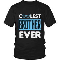 Coolest Brother Ever T-Shirt, Gift for Brother, Cool Brother, Brother Gift, Brother T-Shirt, Brother Shirt, Brother, Sibling Gift $20.99