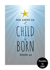 For Unto Us A Child Is Born   Free Printable   On Sutton Place