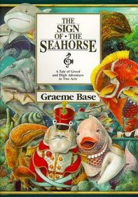 The Sign of the Seahorse: Beautiful childrens book full of artistic illustrations and one of those great moral story lines