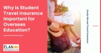 Why is a Study Abroad Travel Insurance Important?