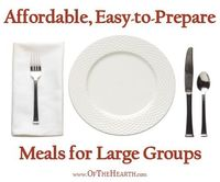 When you're feeding a large group, you need meals that are affordable and easy-to-prepare. Check out these meal ideas for feeding a crowd.