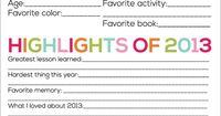 Printable New Year's Resolutions for Kids - fun page to print off and have kids fill in. They will highlight their favorites, things about 2013 and goals.