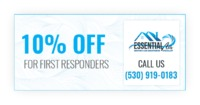 Essential Air is providing 10% off For first Responders.Contact us at 530-919-0183 to grab the deal.