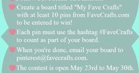#FaveCrafts Pinning and Winning Contest. Join the fun and win!