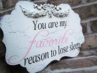 Favorite Reason to lose Sleep baby girl by SweetlySpokenShop, $28.00 teehee :)