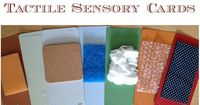 Tactile Sensory Cards-you can keep pairs in science center with a blindfold and have kids try to match them up.