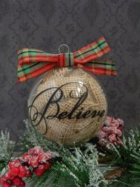 Items similar to Believe Christmas Decor Glass Ball Burlap Ornament Holiday Decor Rustic Shabby Chic on Etsy
