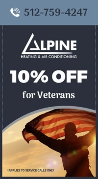 Alpine Heating and Air Conditioning is providing 10% off on service or repair for Veterans.Contact us at 512-759-4247 to grab the deal.