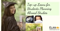 Introducing Top-up Loans for Students Taking Overseas Education Loans