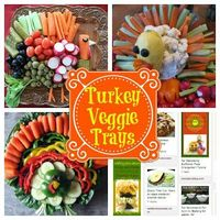Thanksgiving Turkey Veggie Trays from SusieQTpies Cafe