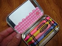 Decorate an Altoids tin and put crayons and paper in it. Genius for when you are at a restaurant... Or to keep in your purse! (I have been dying for a use for those boxes!!)