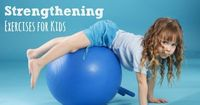 Kids need to have a strong foundation of strength in the center of their bodies. Check out these core strengthening exercises for kids