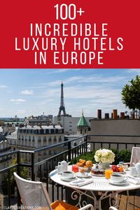 Hand-picked luxury hotels and resorts in Europe | best luxury hotels in london | best hotels in the world | best hotels in amsterdam | best hotels in paris france nice cannes | best hotels in italy amalfi coast florence rome lake como milan venice tuscany...