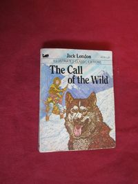 The Call of the Wild - Illustrated Classic Edition - Jack London (1979) for sale at Wenzel Thrifty Nickel ecrater store