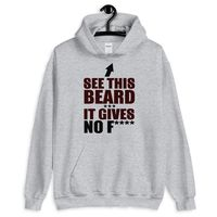 See this beard it gives no f*** Men's Hoodie $29.00