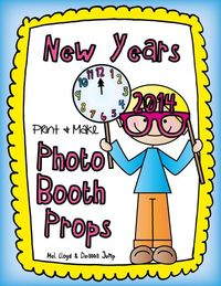 FREE New Years Photo Booth Props