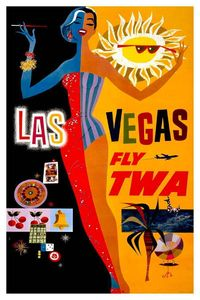TWA (Trans World Airline) Las Vegas tourism poster (1965) - Boing Boing