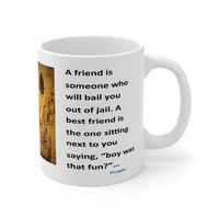 Ceramic Famous Quote Mug, Graphic and Saying A Best Friend Is. This 11oz. mug makes a great forever gift