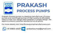Prakash Process Pumps aka screw pump manufacturers is one of the leading manufacturer and seller of screw pumps and centrifugal pumps in India since 1991. Our priority is customer satisfaction which is why we offer products made of high quality raw materi...