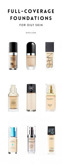 These are the best full-coverage foundations for oily skin!