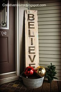 believe sign for front