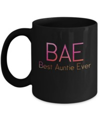 Great Family Store Bae Best Auntie Ever Mug $19.95