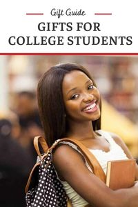 Gifts for College Students - Perfect Gift Guide for College Age Kids