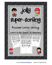 Jolly Super Sorting (Preschool Letter Sort) from Schenk Kindershop on TeachersNotebook.com (15 pages) - This superhero themed preschool letter sorting packet contains sorting sheets for all the letters of the alphabet, in the order that th...
