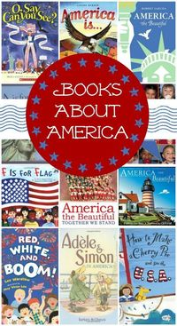 Learn more about our country and national holidays like Memorial Day and 4th of July with this fun list of books about America.