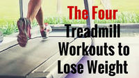 you need to burn extra calories than you burn now,here are some treadmill workouts to help you lose weight.