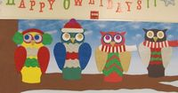 """""""Happy OWL-IDAYS"""" is a unique idea for a holiday bulletin board display title. The winter owls dressed in scarves, ear muffs, and hats are adorable."""