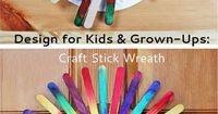Easy Wreath Craft for Kids & Grown-ups: Craft Stick Wreath